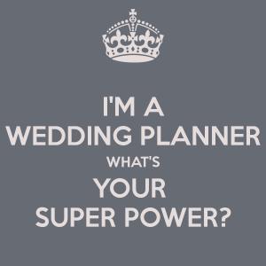 Wedding planner super power